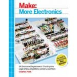 1449344047 Make: More Electronics: Journey Deep Into the World of Logic Chips, Amplifiers, Sensors & Randomicity (Paperback)