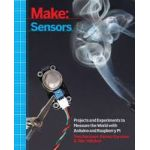 1449368104 Make: Sensors: A Hands-On Primer for Monitoring the Real World with Arduino & Raspberry Pi (Paperback)