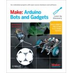1449389716 Make: Arduino Bots and Gadgets