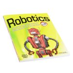 BOK-11499 Robotics: Discover the Science and Technology of the Future