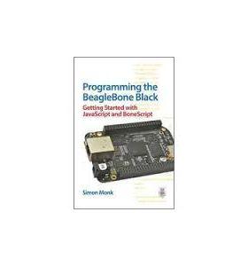 0071832120 Programming the BeagleBone Black: Getting Started with JavaScript and BoneScript (Paperback)